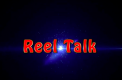 Reel Talk: Episode One