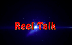 Reel Talk: Episode Three