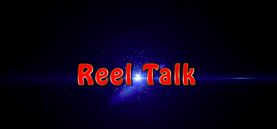 Reel Talk: Episode Two