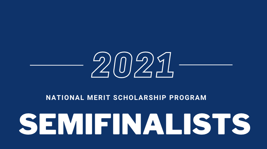 Seniors recognized as 2021 National Merit semifinalists